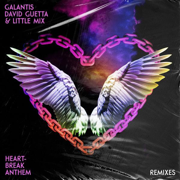 Galantis Heartbreak Anthem  (Remixes)