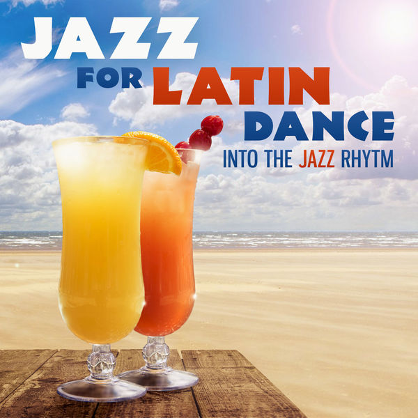 Jazz Night Music Paradise - Jazz for Latin Dance: Into the Jazz Rhytm, Bossa Nova Lounge