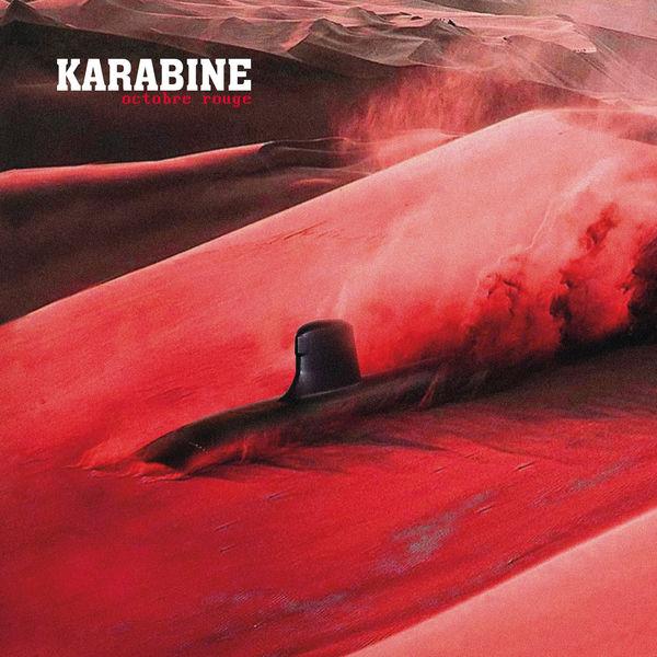 Karabine - Octobre Rouge