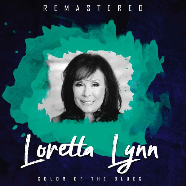 Loretta Lynn - Colour of the Blues (Remastered)