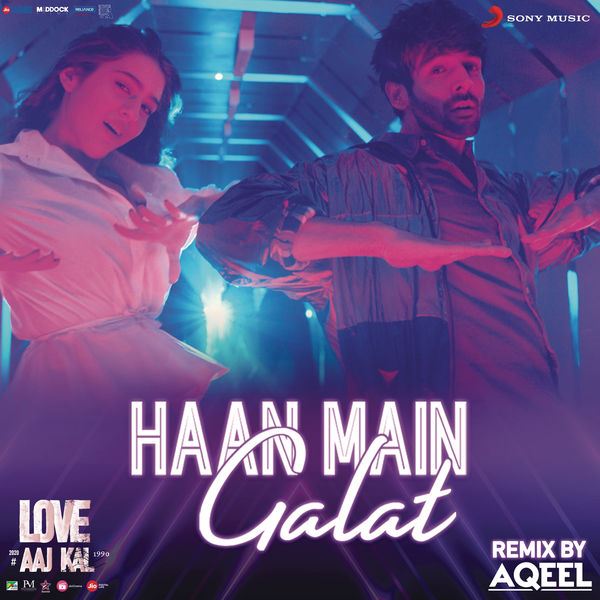 "Pritam - Haan Main Galat Remix (By DJ Aqeel) (From ""Love Aaj Kal"")"