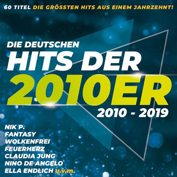 Various Artists - Die deutschen Hits der 2010er (2010 - 2019)