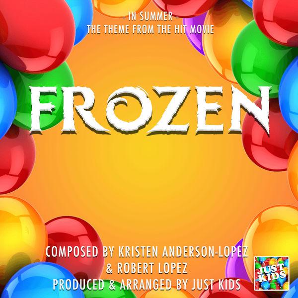 "Just Kids - In Summer (From ""Frozen"")"