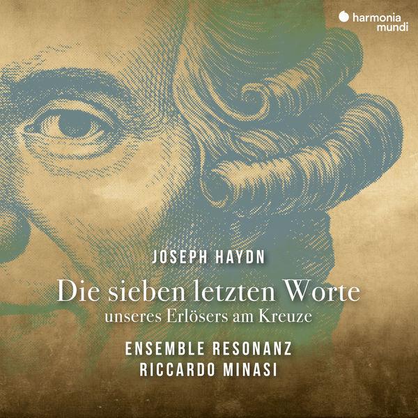 Riccardo Minasi - Haydn : Die sieben letzten Worte unseres Erlösers am Kreuze