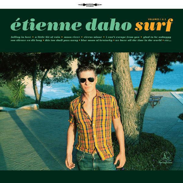 Étienne Daho - Surf (Volumes 1 & 2)
