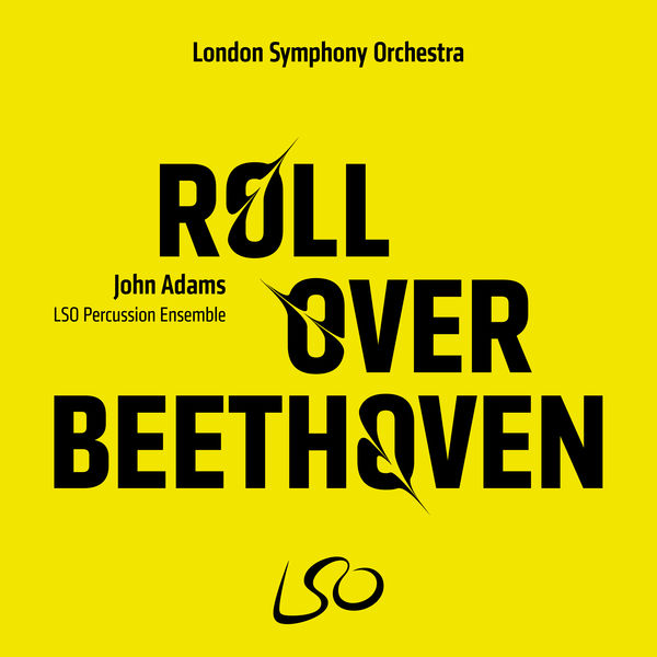 LSO Percussion Ensemble - John Adams: Roll Over Beethoven