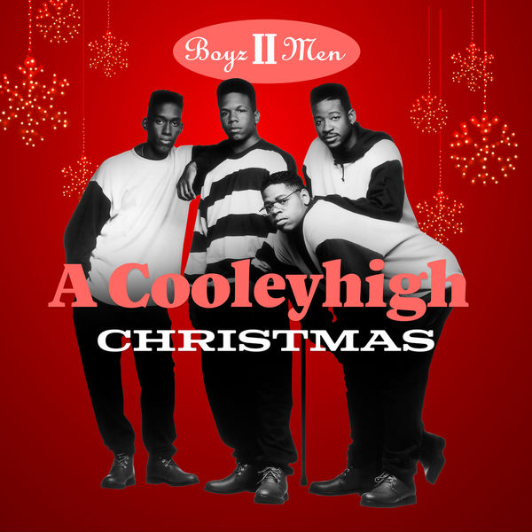 Boyz II Men - A Cooleyhigh Christmas