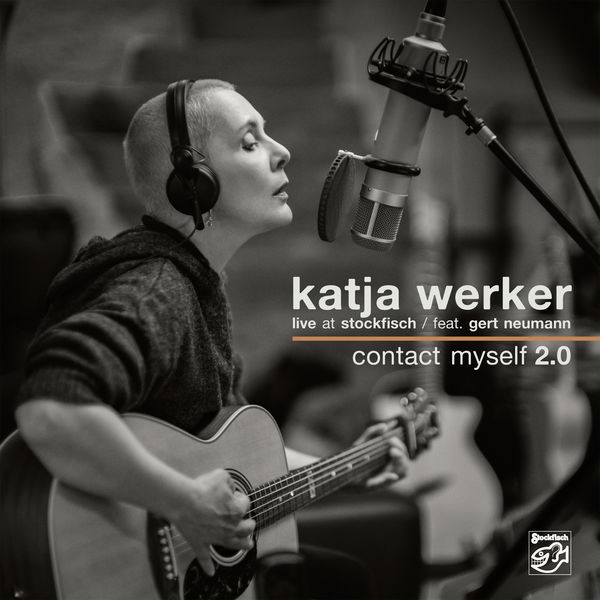 Katja Werker - Contact Myself 2.0 (Live at Stockfisch)