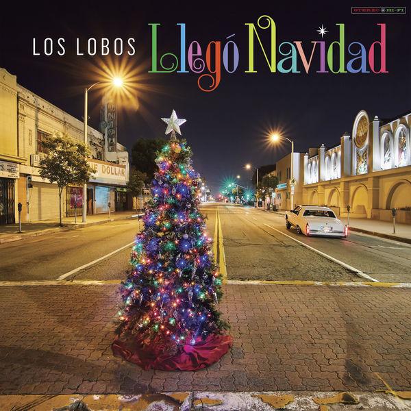 Los Lobos - Llegó Navidad