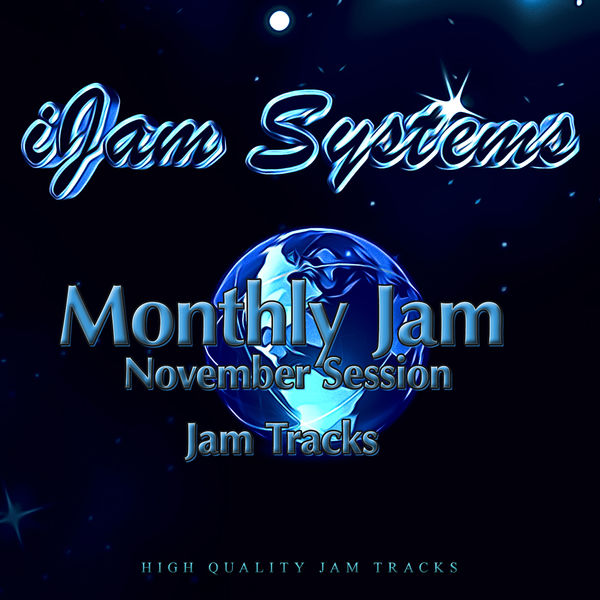 iJam Systems - Monthly Jam - November Session