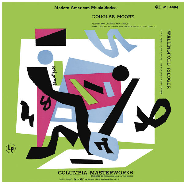 New Music String Quartet - Moore: Quintet for Clarinet and Strings, Riegger: String Quartet No. 2, Op. 43 & Shulman: Mood in Question and Rendezvous (Remastered)