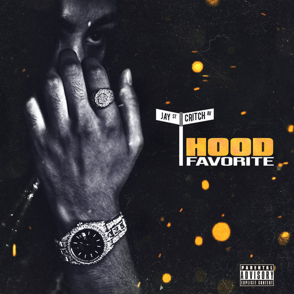 Jay Critch - Hood Favorite