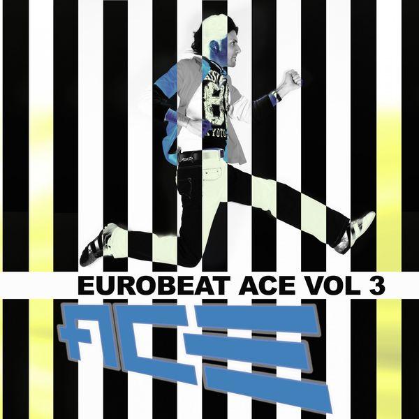 Ace - Eurobeat Ace, Vol. 3