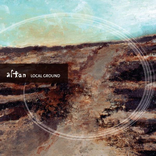 Altan - Local Ground