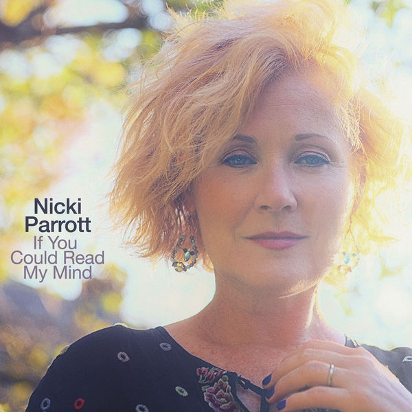 Nicki Parrott - If You Could Read My Mind