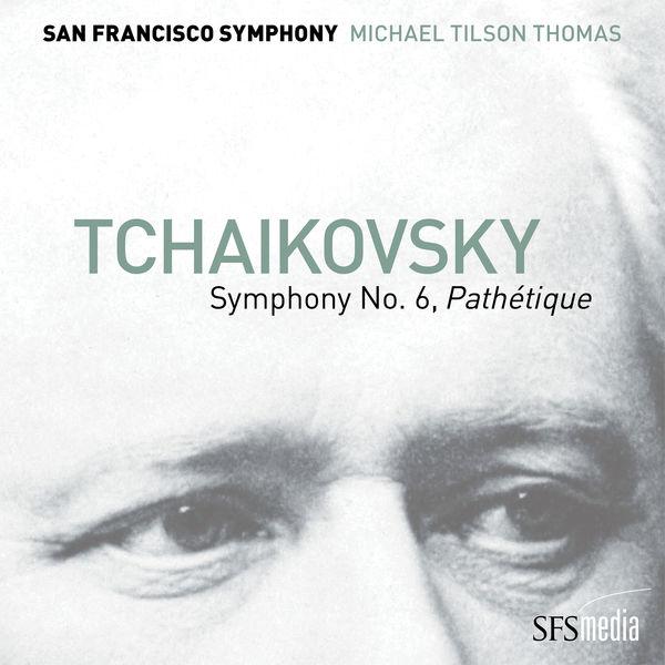 """San Francisco Symphony - Tchaikovsky: Symphony No. 6, """"Pathétique"""""""
