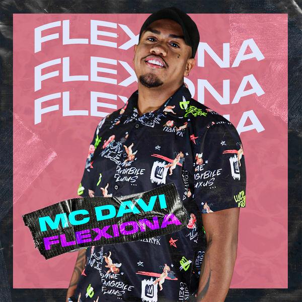 MC Davi - Flexiona