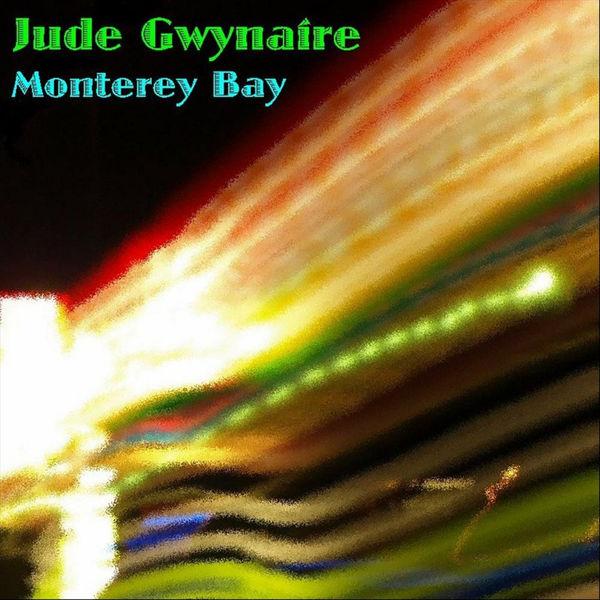 Jude Gwynaire - Monterey Bay