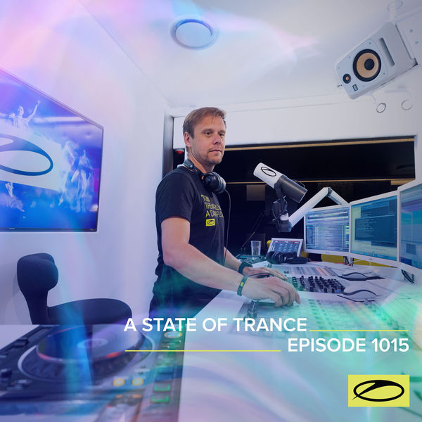 ASOT 1015 - A State Of Trance Episode 1015