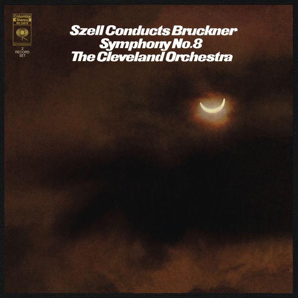 George Szell - Bruckner: Symphony No. 8 in C Minor, WAB 108 ((Remastered))