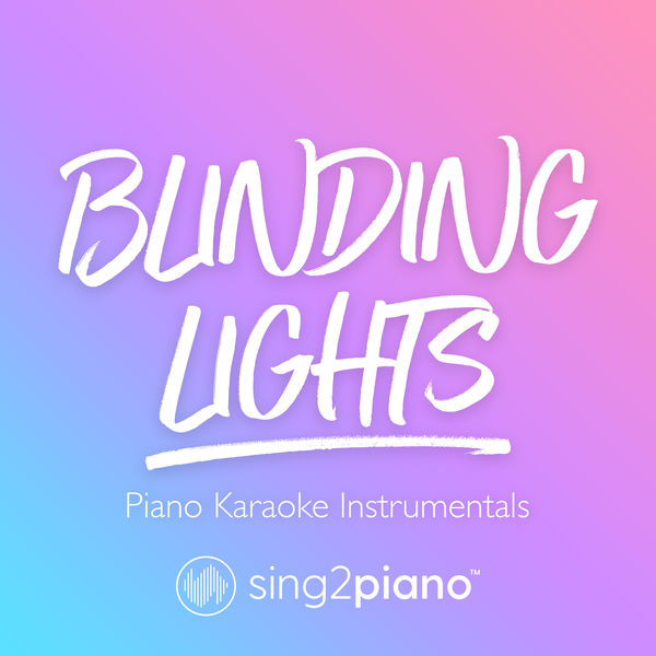Sing2Piano - Blinding Lights
