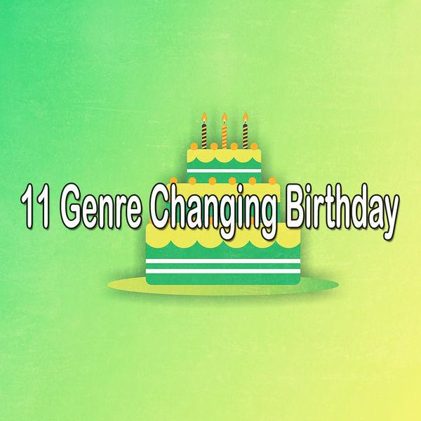 Happy Birthday - 11 Genre Changing Birthday