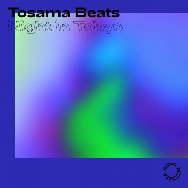 Tosama Beats - Night in Tokyo