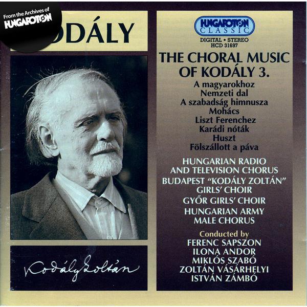 Hungarian Radio and Television Chorus - Kodaly: Choral Works, Vol. 3