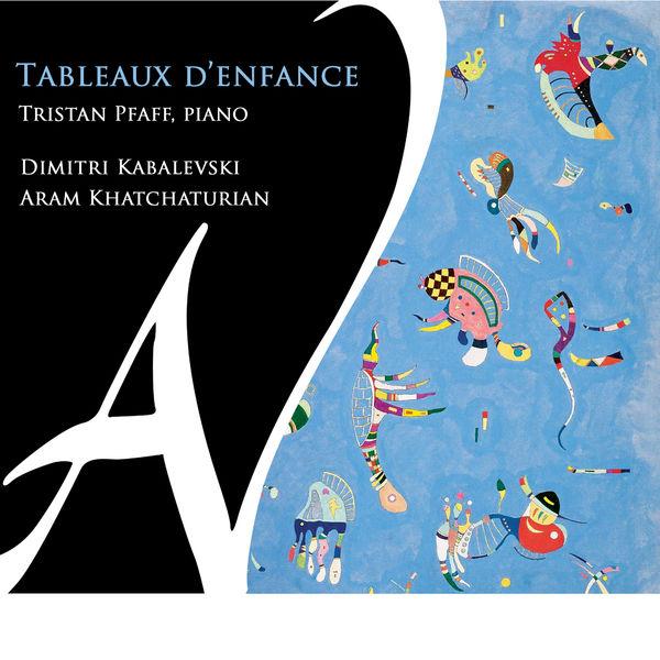 Tristan Pfaff - Tableaux d'enfance