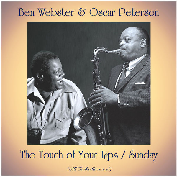 Oscar Peterson - The Touch of Your Lips / Sunday