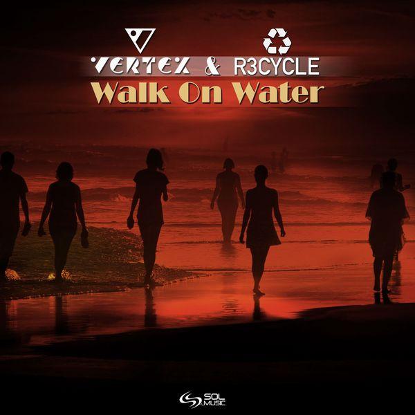 Vertex - Walk on Water