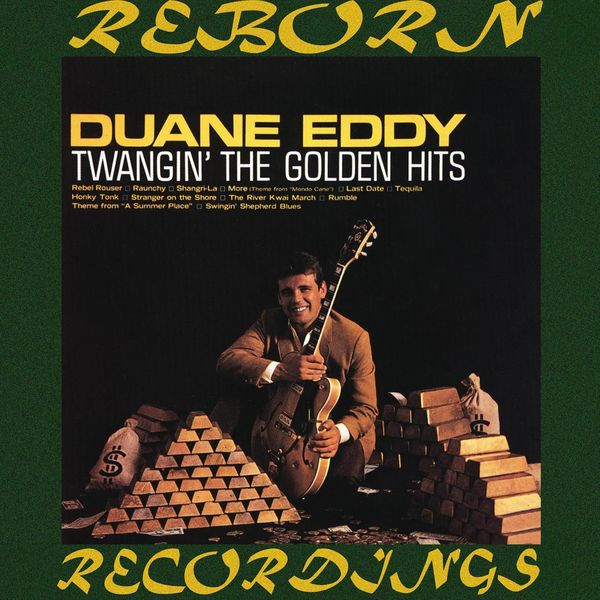Duane Eddy - Twangin' the Golden Hits (HD Remastered)