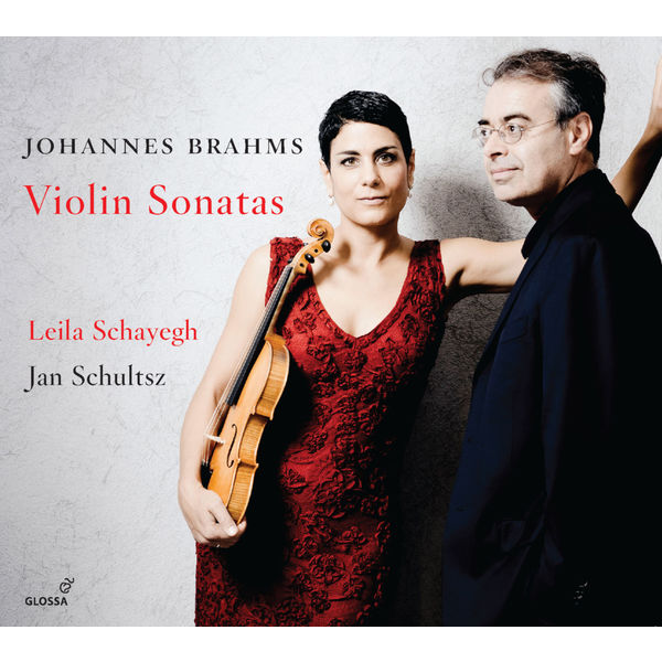 Leila Schayegh - Brahms : Violin Sonatas