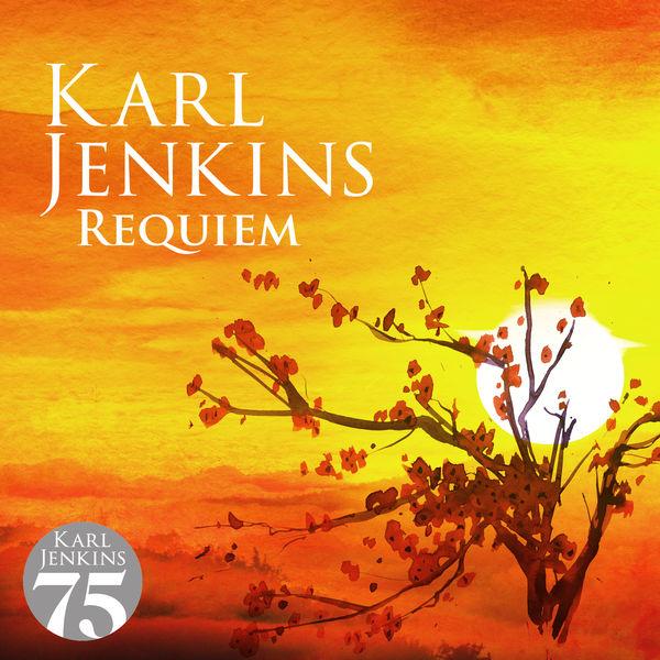 Album Requiem , Karl Jenkins by Karl Jenkins   Qobuz