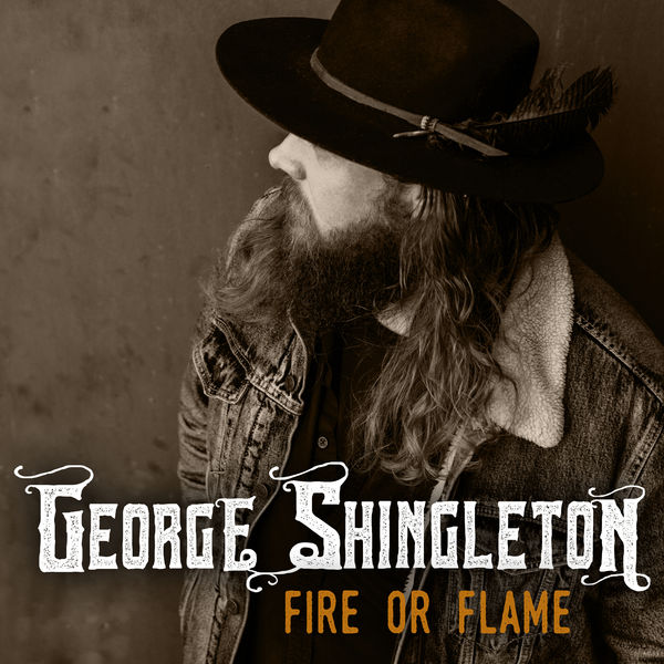 George Shingleton - Fire or Flame