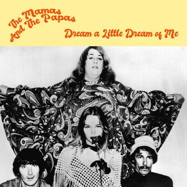 The Mamas & The Papas Dream a Little Dream of Me