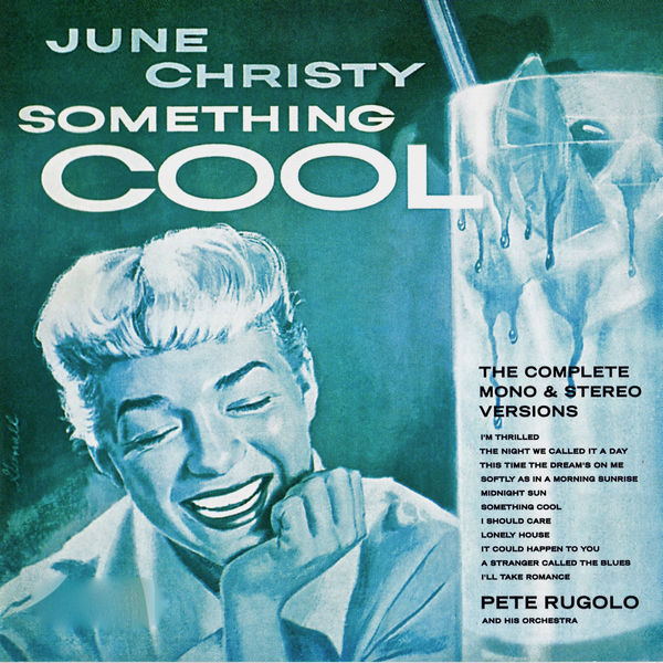 June Christy - Something Cool! (Mono And Stereo Recordings)