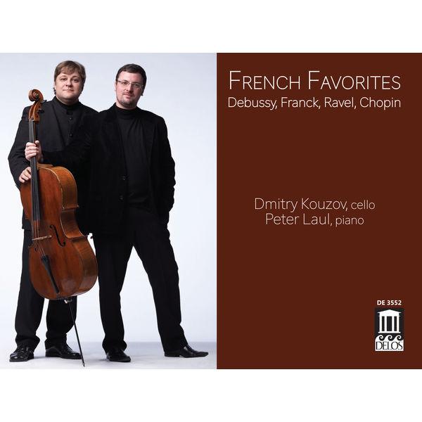 Dmitry Kouzov - French Favorites: Debussy, Franck, Ravel & Chopin