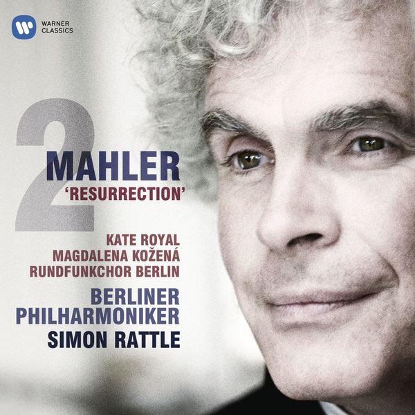 "Sir Simon Rattle - Mahler: Symphony No.2, ""Resurrection"""