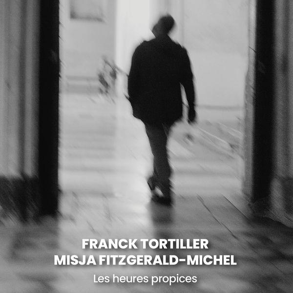 Misja Fitzgerald Michel - Les heures propices