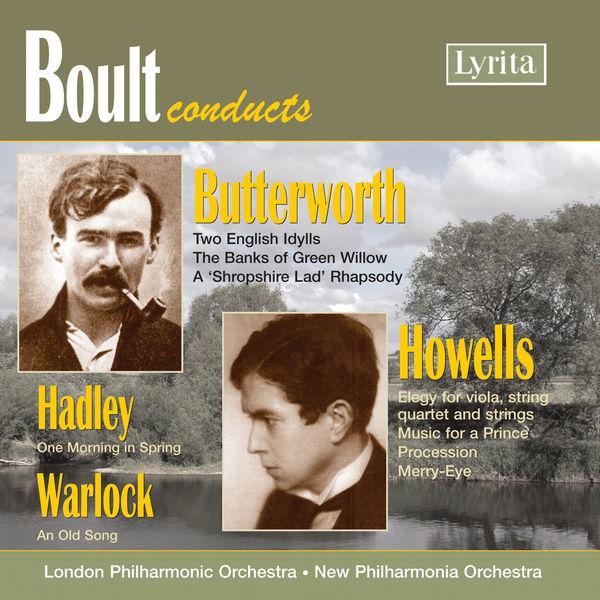 London Philharmonic Orchestra - Boult Conducts Butterworth, Warlock, Hadley & Howells