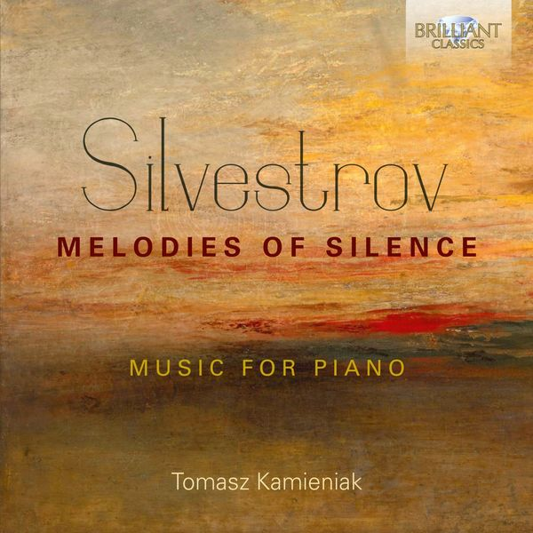 Tomasz Kamieniak - Silvestrov: Melodies of Silence