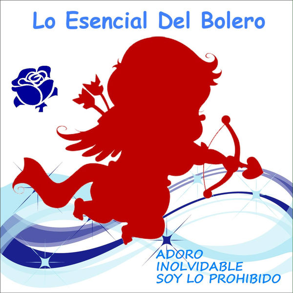 Various Artists - Lo Esencial del Bolero