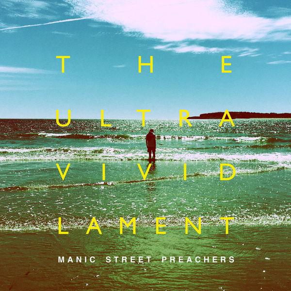Manic Street Preachers The Ultra Vivid Lament (Deluxe Edition)