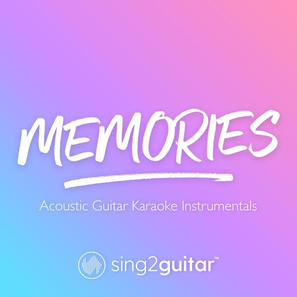 Sing2Guitar - Memories