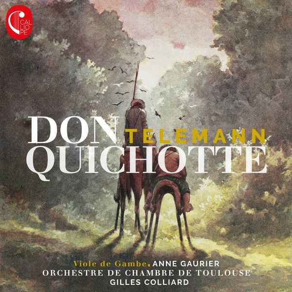 Anne Gaurier - Telemann: Don Quichotte