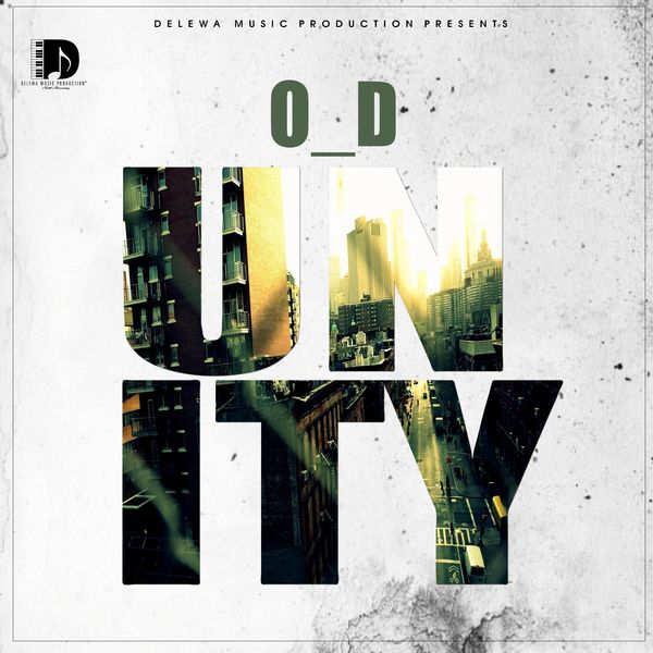 Unity | O_D – Download and listen to the album