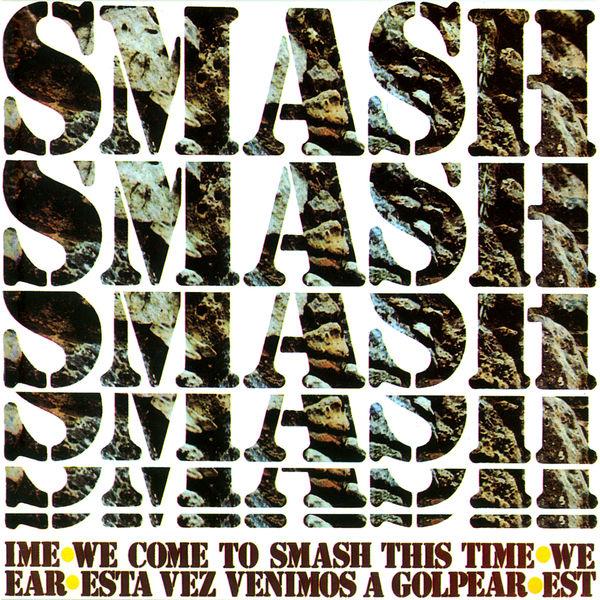 Smash - We Come to Smash This Time