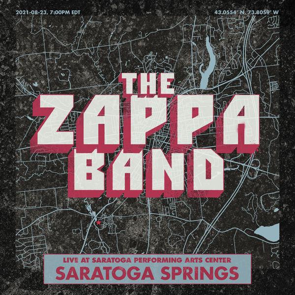 The Zappa Band - Saratoga Springs