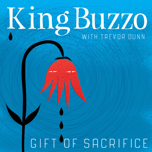 King Buzzo - I'm Glad I Could Help Out